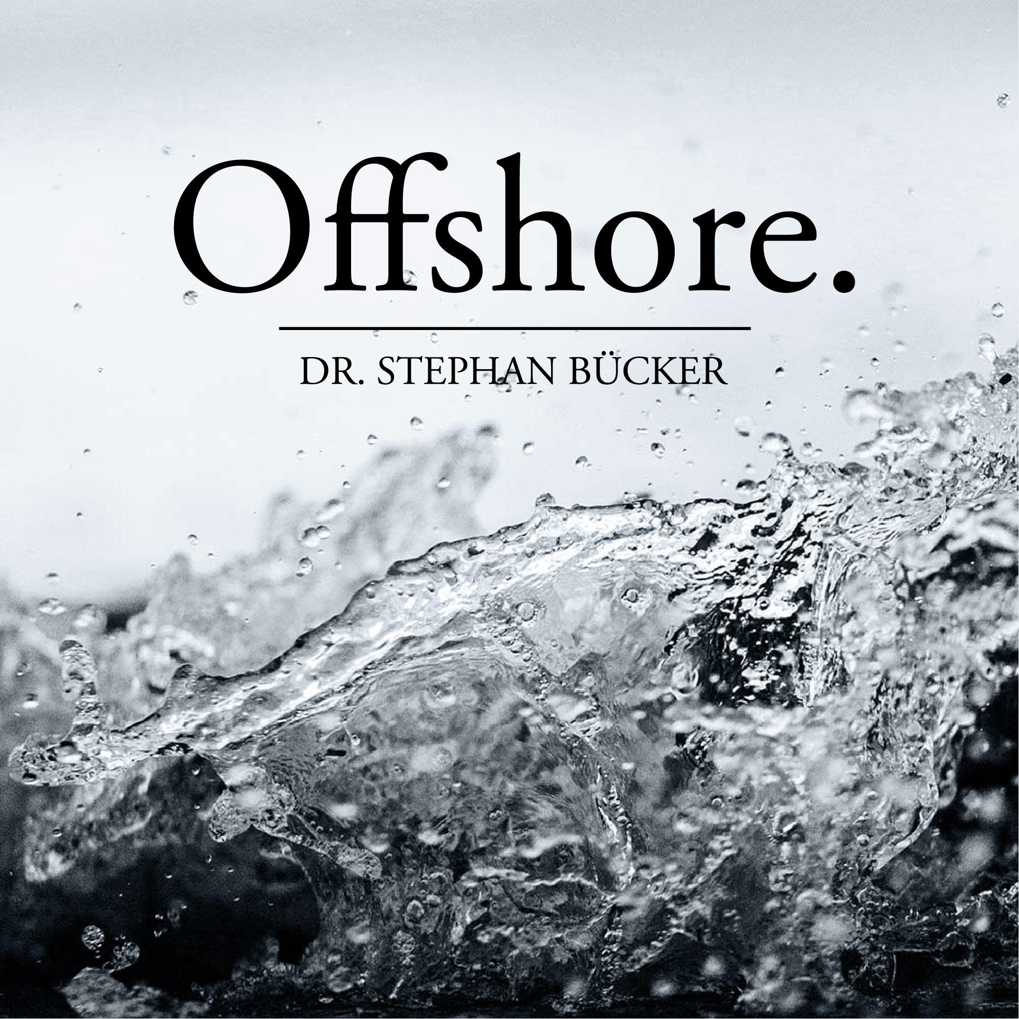 Dr. Stephan Bücker, Offshore, Dein Podcast für Medien & Recht